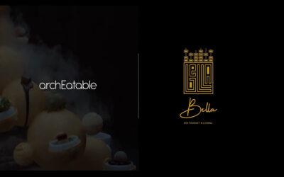 archEatable – Bella at the Grand Millennium Hotel Business Bay